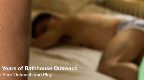 25 Years of Bathhouse Outreach